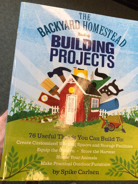 backyard homestead building projects book